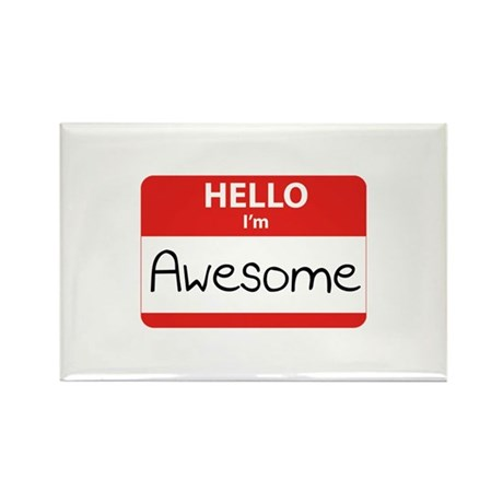 Hello, I'm Awesome Rectangle Magnet (10 pack)