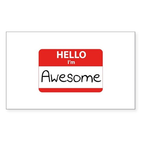 Hello, I'm Awesome Sticker (Rectangle)