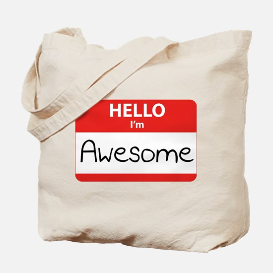 Hello, I'm Awesome Tote Bag