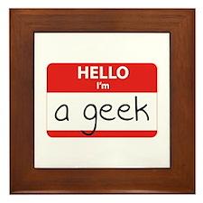 Hello, I'm a Geek Framed Tile
