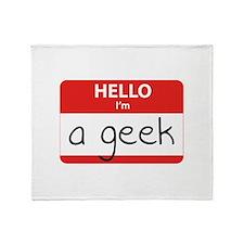 Hello, I'm a Geek Throw Blanket