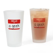 Hello, I'm a Geek Drinking Glass
