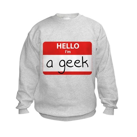 Hello, I'm a Geek Kids Sweatshirt
