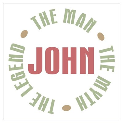 John Man Myth Legend Poster