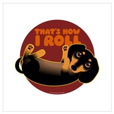 HOW I ROLL Doxie Poster