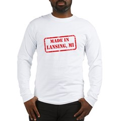 MADE IN LANSING, MI Long Sleeve T-Shirt