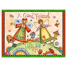 A Good Friend Lifts Us Up! Poster