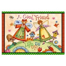 A Good Friend Lifts Us Up!
