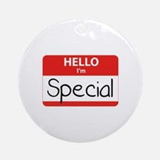 Hello, I'm Special Ornament (Round)