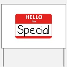 Hello, I'm Special Yard Sign