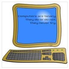 Computers are Binary Poster