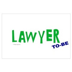 Lawyer To Be Poster