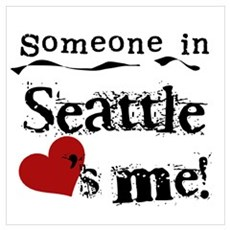 Seattle Loves Me Poster