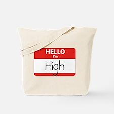Hello I'm High Tote Bag