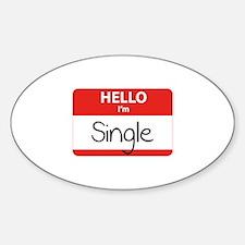 Hello I'm Single Sticker (Oval)