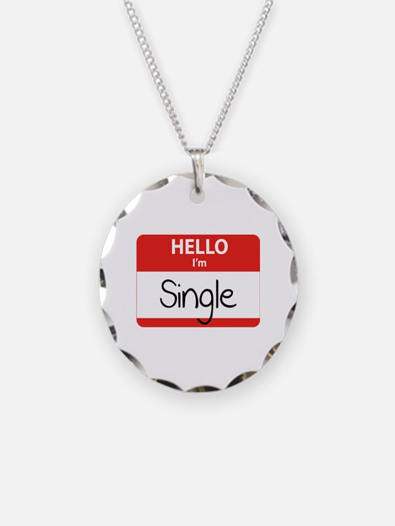 Hello I'm Single Necklace