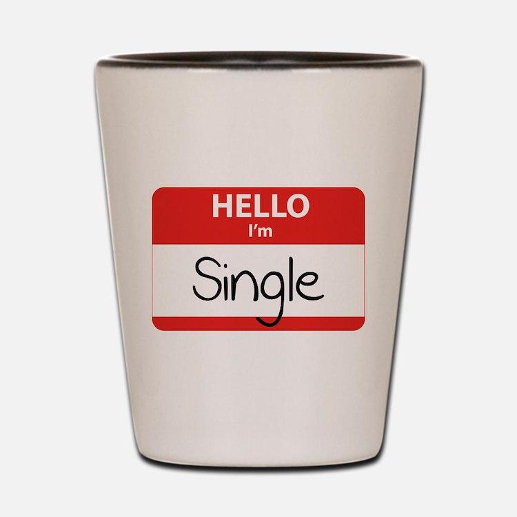 Hello I'm Single Shot Glass