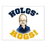 Hols' Hogs! Small Poster