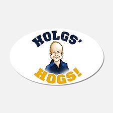 Hols' Hogs! 22x14 Oval Wall Peel
