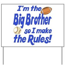 Big Brother Rules Yard Sign
