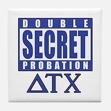 Delta House Double Secret Probation Tile Coaster