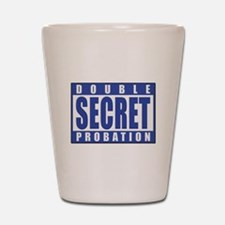Double Secret Probation Animal House Shot Glass