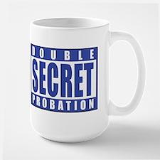Double Secret Probation Animal House Large Mug