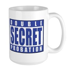 Double Secret Probation Animal House Mug