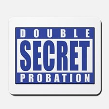 Double Secret Probation Animal House Mousepad