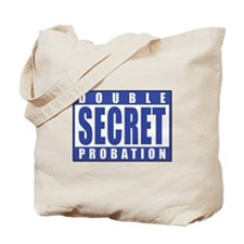 Double Secret Probation Animal House Tote Bag
