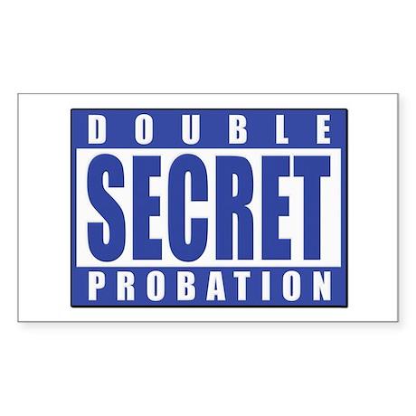 Double Secret Probation Animal House Sticker (Rect