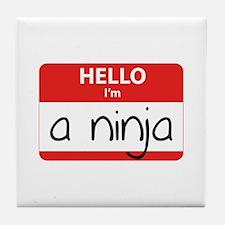 Hello I'm a Ninja Tile Coaster