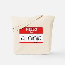 Hello I'm a Ninja Tote Bag