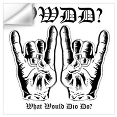 What Would Dio Do Wall Decal