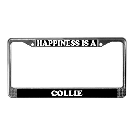 Happiness Is A Collie License Plate Frame