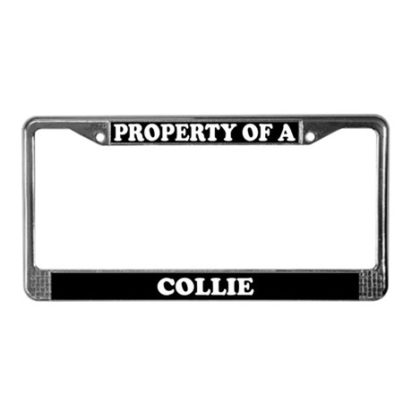 Property Of A Collie License Plate Frame