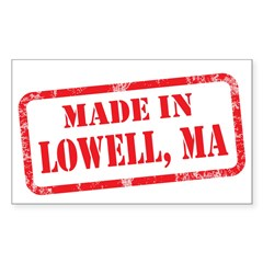 MADE IN LOWELL, MA Decal