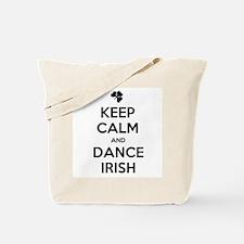 KEEP CALM DANCE IRISH Tote Bag