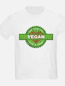 Vegan Eat Like You Give a Damn T-Shirt