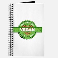 Vegan Eat Like You Give a Damn Journal
