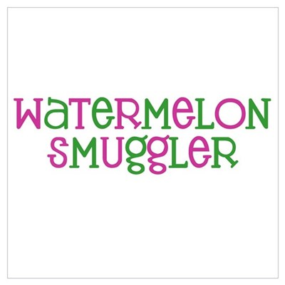 Watermelon Smuggler Poster