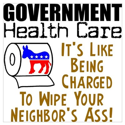 """""""Government Health Care"""" Poster"""