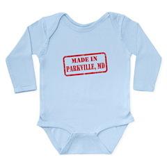 MADE IN PARKVILLE, MD Long Sleeve Infant Bodysuit