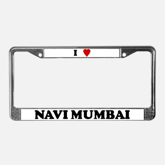 I Love Navi Mumbai License Plate Frame