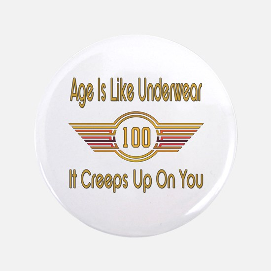 Funny 100th Birthday Button