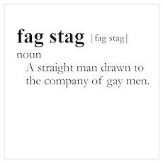 FAG STAG / Gay Slang Poster