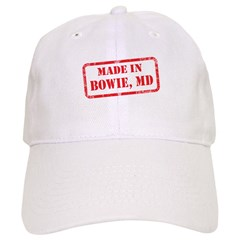 MADE IN BOWIE, MD Baseball Cap