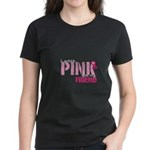 PINK for Friend Women's Dark T-Shirt