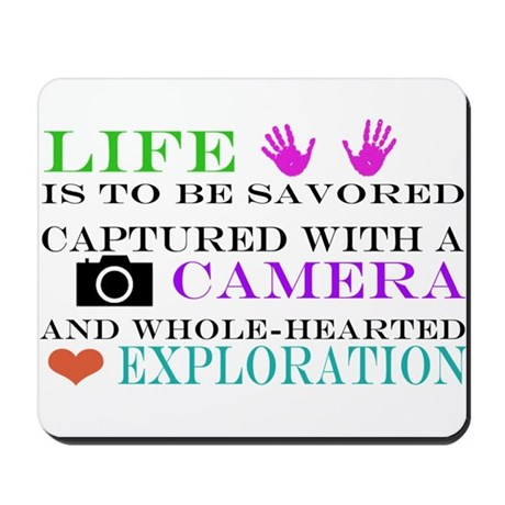 Life.Camera.Exploration II Mousepad