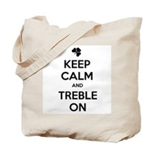 KEEP CALM TREBLE ON Tote Bag